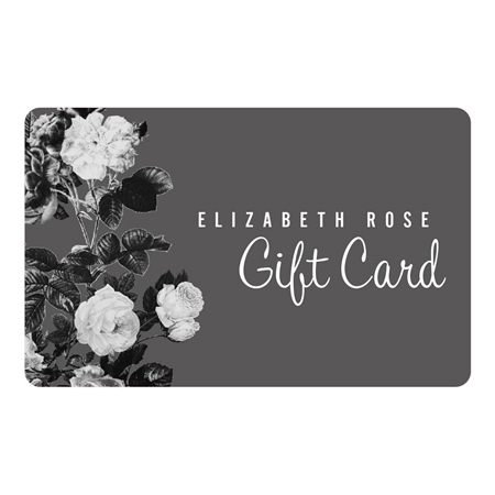 Elizabeth Rose Instore Gift Card  - Click to view a larger image